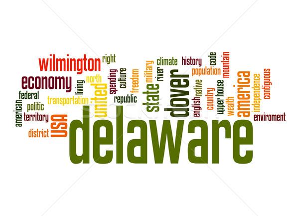 Delaware kelime bulutu bulut özgürlük tarih grafik Stok fotoğraf © tang90246