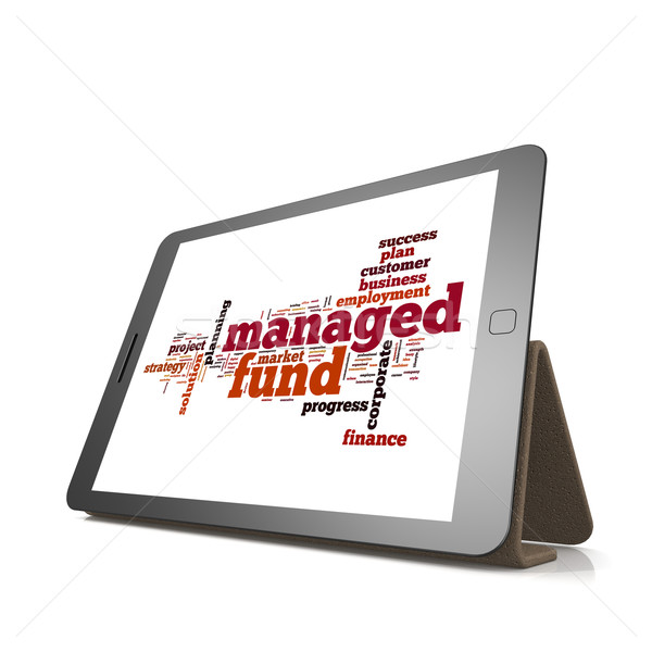 Managed fund word cloud on tablet Stock photo © tang90246