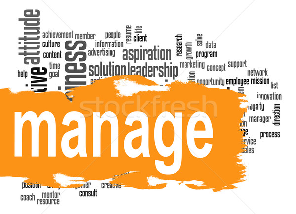 Manage word cloud with yellow banner Stock photo © tang90246