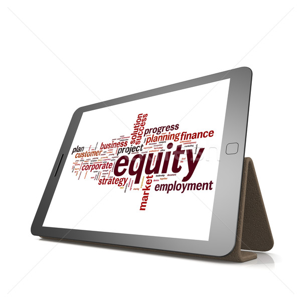 Equity word cloud on tablet Stock photo © tang90246