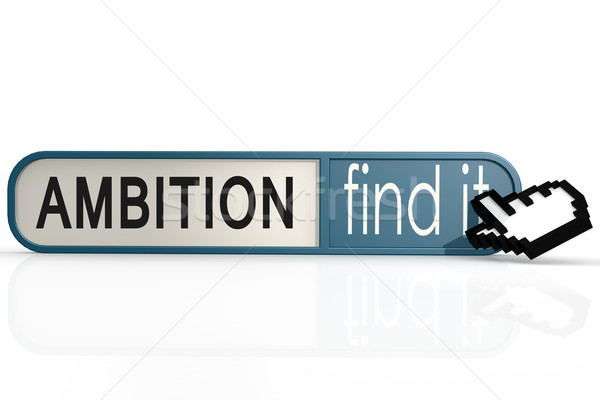 Ambition word on the blue find it banner Stock photo © tang90246