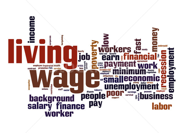 Living wage  word cloud Stock photo © tang90246