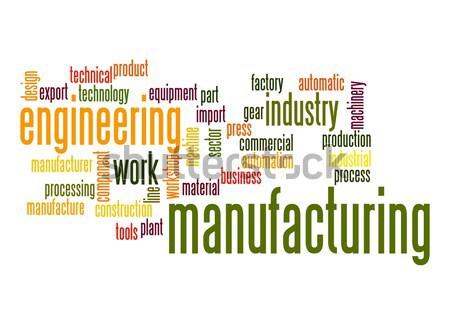 Fabrico nuvem da palavra negócio construção tecnologia ferramentas Foto stock © tang90246