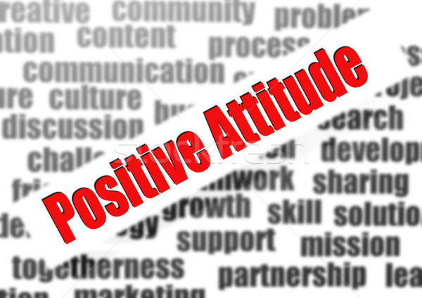Positive Attitude Stock photo © tang90246