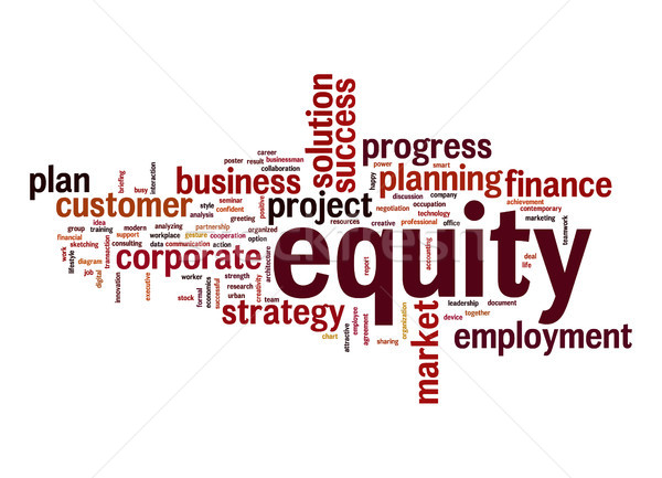 Equity word cloud Stock photo © tang90246