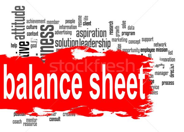 Balance sheet word cloud with red banner Stock photo © tang90246