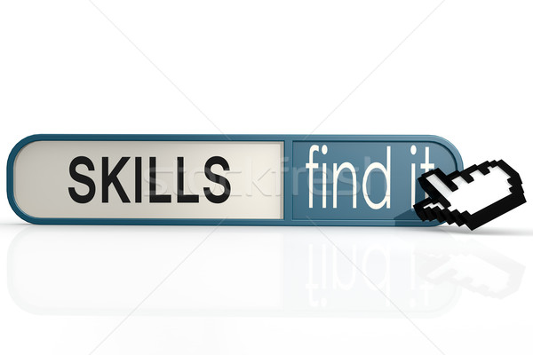 Skills word on the blue find it banner Stock photo © tang90246