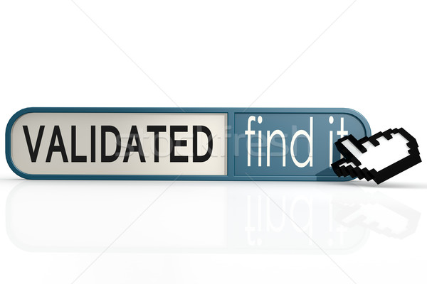 Validated word on the blue find it banner  Stock photo © tang90246