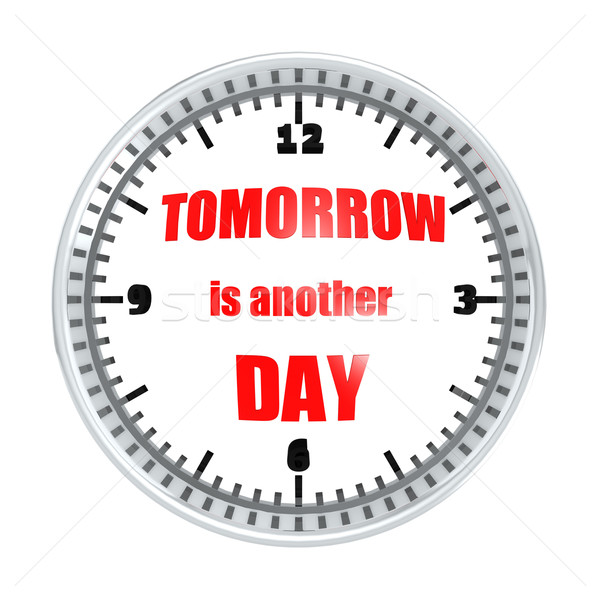 Tomorrow is another day Stock photo © tang90246