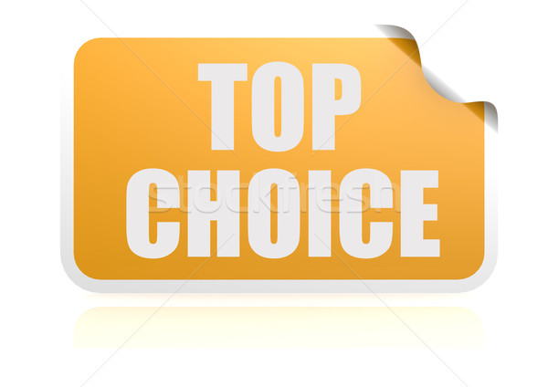Top choice yellow sticker Stock photo © tang90246