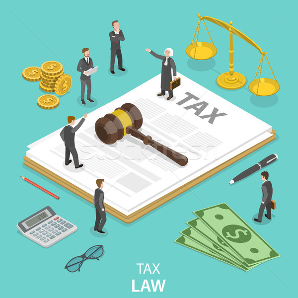 Tax law flat isometric vector concept. Stock photo © TarikVision