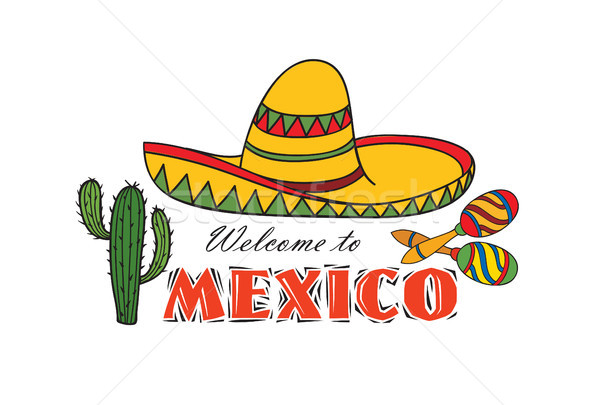 Mexican icon. Welcome to Mexico sign. Travel sign with cactus, sombrero Stock photo © Terriana