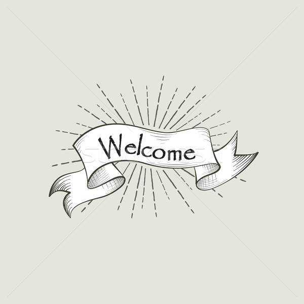 Welcome sign over ribbon, retro background. Vintage doodle banne Stock photo © Terriana