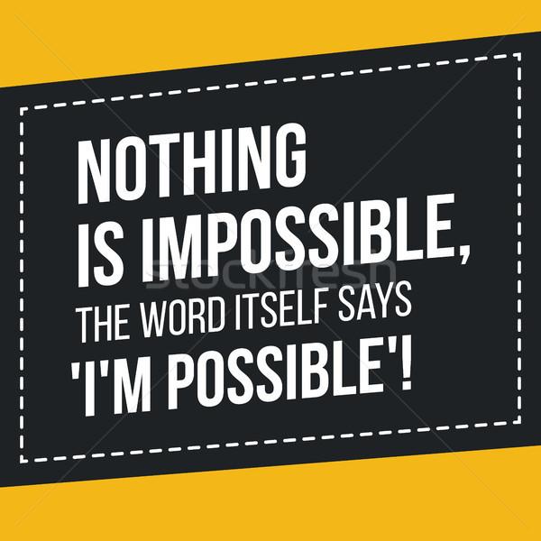 цитировать вдохновение ничего невозможное слово Сток-фото © tina7shin