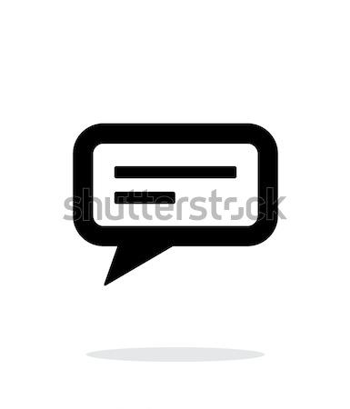 Text bubble icon on white background. Stock photo © tkacchuk