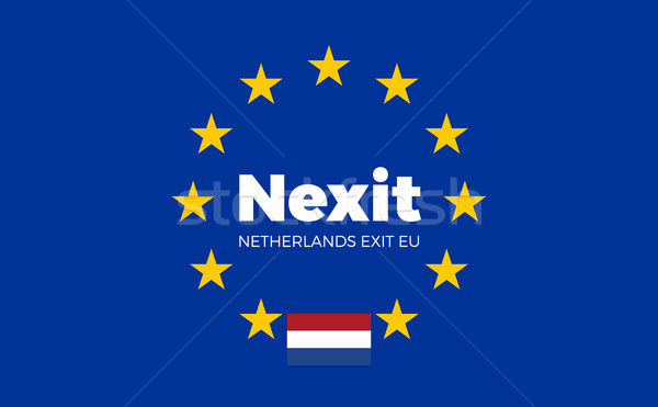 Flag of Netherlands on European Union. Nexit - Netherlands Exit  Stock photo © tkacchuk