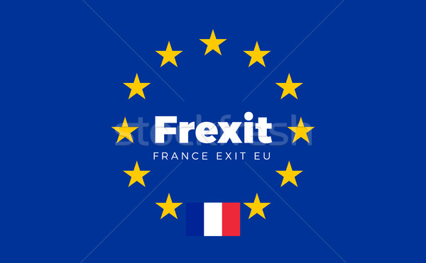 Flag of France on European Union. Frexit - France Exit EU Europe Stock photo © tkacchuk