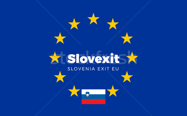 Flag of Slovenia on European Union. Slovexit - Slovenia Exit EU  Stock photo © tkacchuk