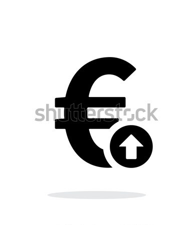 Euro exchange rate up icon on white background. Stock photo © tkacchuk