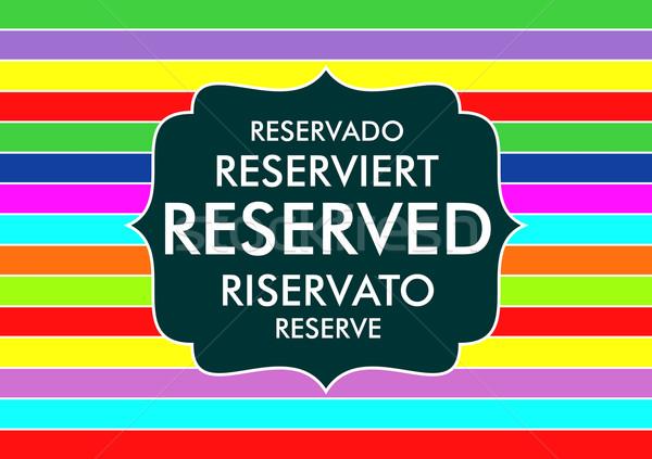 reserved Stock photo © tony4urban