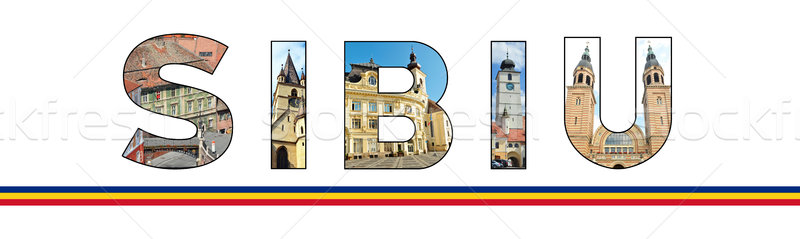 sibiu text Stock photo © tony4urban