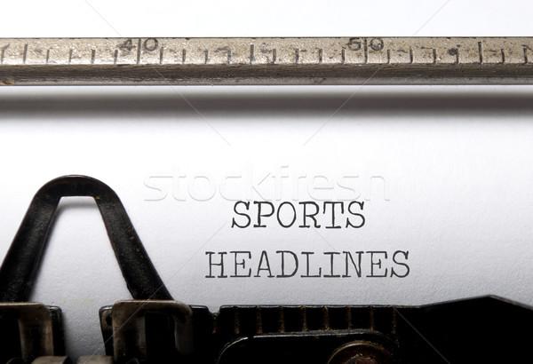 Sports headlines  Stock photo © unikpix