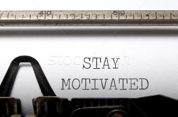 мотивация пребывание напечатанный машинку текста Сток-фото © unikpix