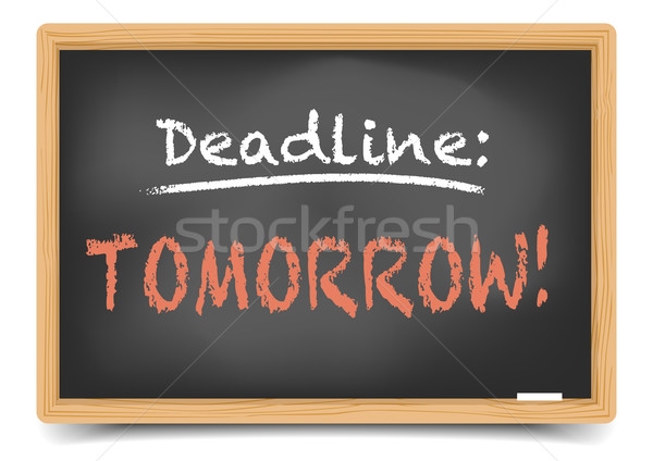 Blackboard Deadline tomorrow Stock photo © unkreatives
