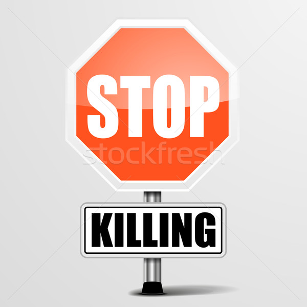 Stop Killing Stock photo © unkreatives