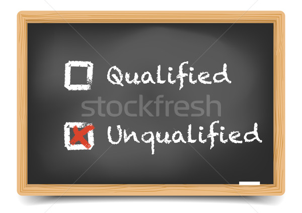 Blackboard qualified unqualified Stock photo © unkreatives