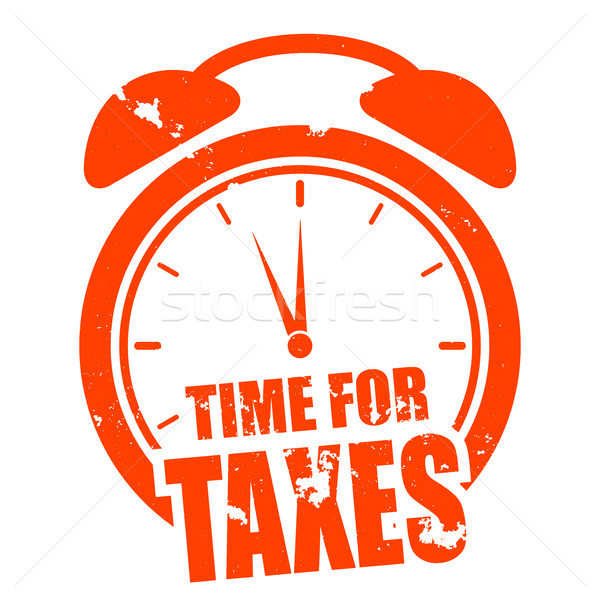 Time For Taxes Stock photo © unkreatives