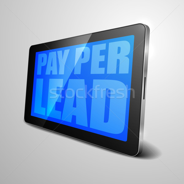 tablet Pay Per Lead Stock photo © unkreatives