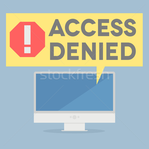 access denied Stock photo © unkreatives