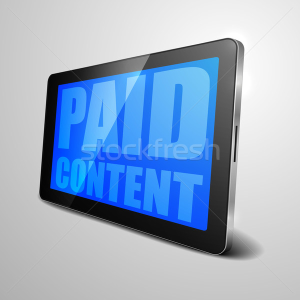 tablet Paid Content Stock photo © unkreatives