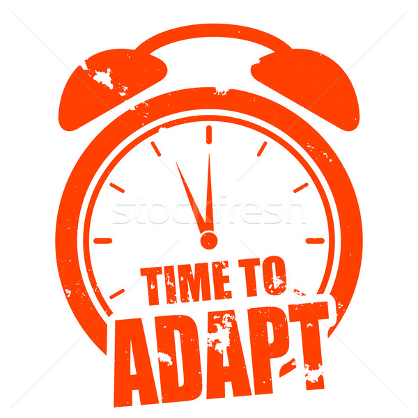Time to Adapt Stock photo © unkreatives