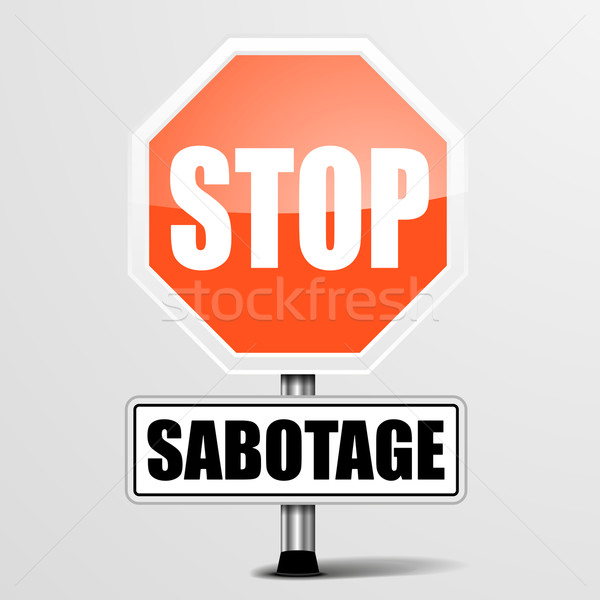 Stop Sabotage Stock photo © unkreatives