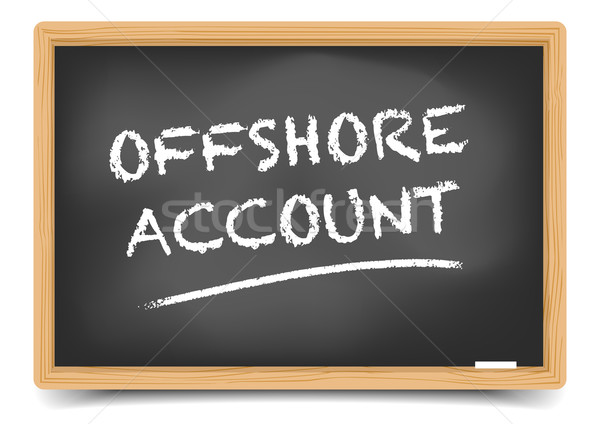 Blackboard Offshore Account Stock photo © unkreatives