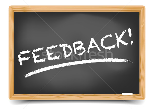 Blackboard Feedback Stock photo © unkreatives