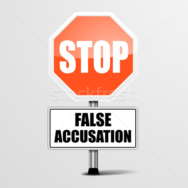 Stop False Accusation Stock photo © unkreatives