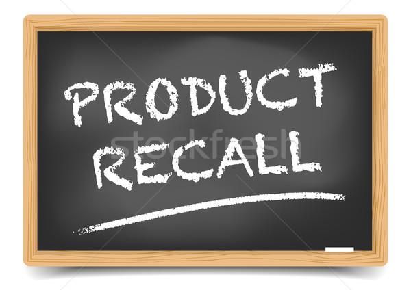 Blackboard Product Recall Stock photo © unkreatives