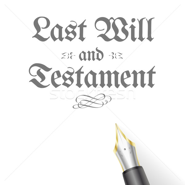 Last Will Pen Stock photo © unkreatives