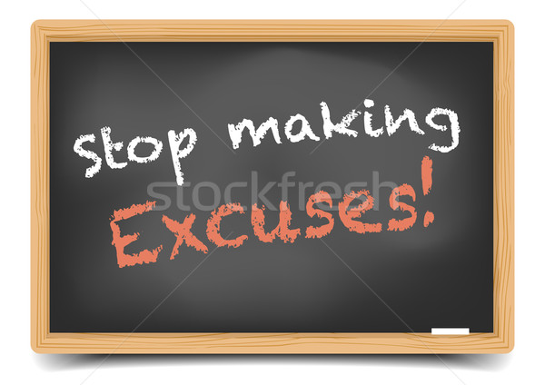 stop Excuses Stock photo © unkreatives