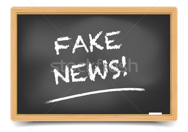 Blackboard Fake News Stock photo © unkreatives