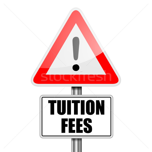 Road Sign Tuition Fees Stock photo © unkreatives