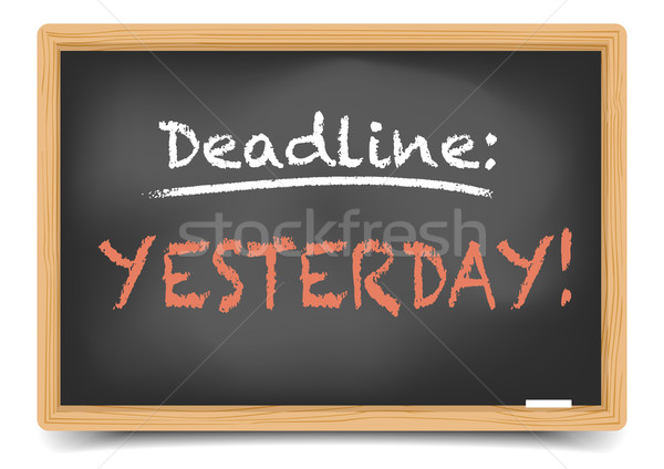 Blackboard Deadline yesterday Stock photo © unkreatives
