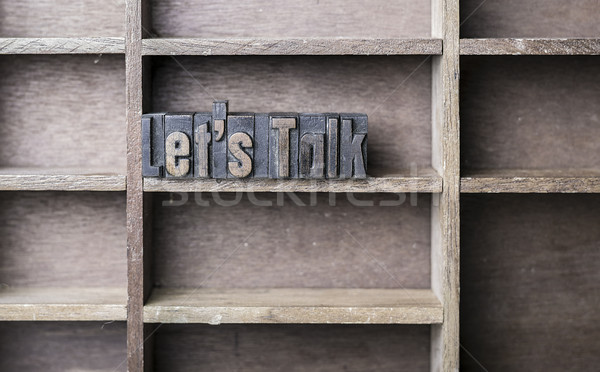Wooden Letter Lets Talk Stock photo © unkreatives