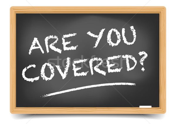 Blackboard Are You Covered Stock photo © unkreatives