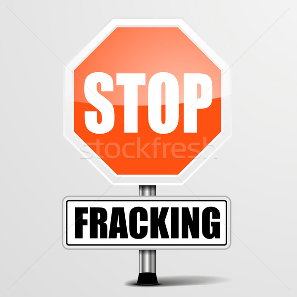 Roadsign Stop Fracking Stock photo © unkreatives