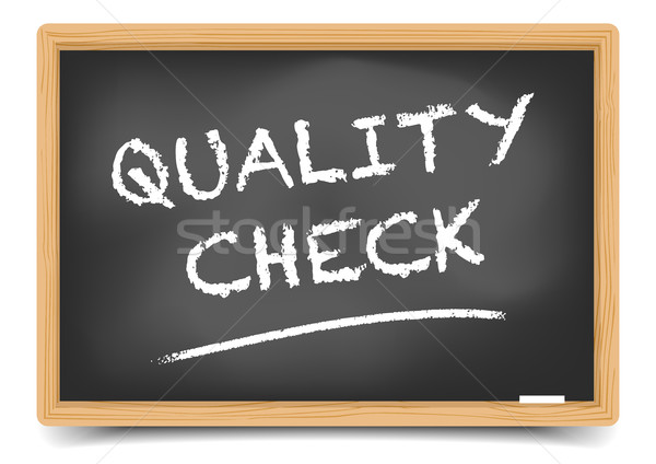 Blackboard Quality Check Stock photo © unkreatives