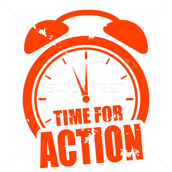 Time for action Stock photo © unkreatives